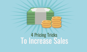 4 Pricing Tricks to Increase Sales for Your Digital Agency
