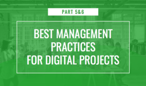 Best Management Practices for Digital Agency Projects 5 & 6