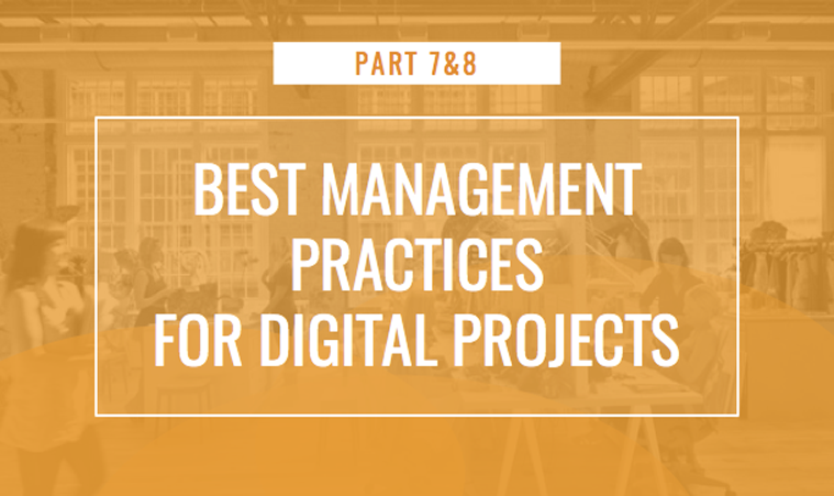 Best Management Practices for Digital Projects 7 & 8