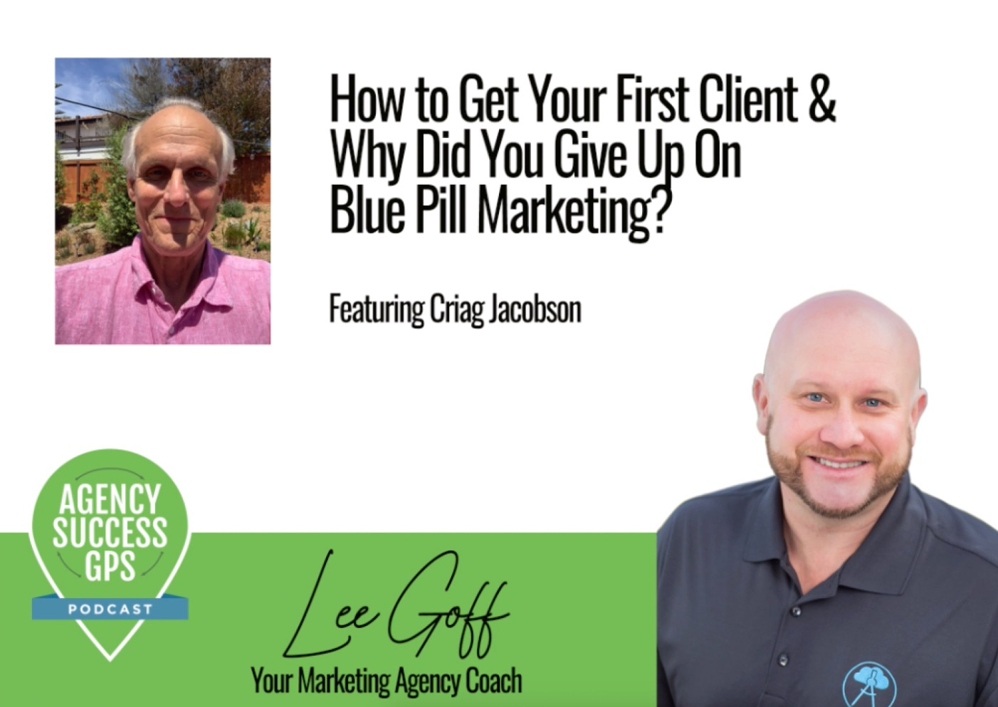 [PODCAST] –  Craig Jacobson – How To Get Your First Clients When You're Starting An Agency Or Dramatically Increase The Growth!