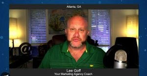 Inside Look with Lee Goff from Your Marketing Agency Coach