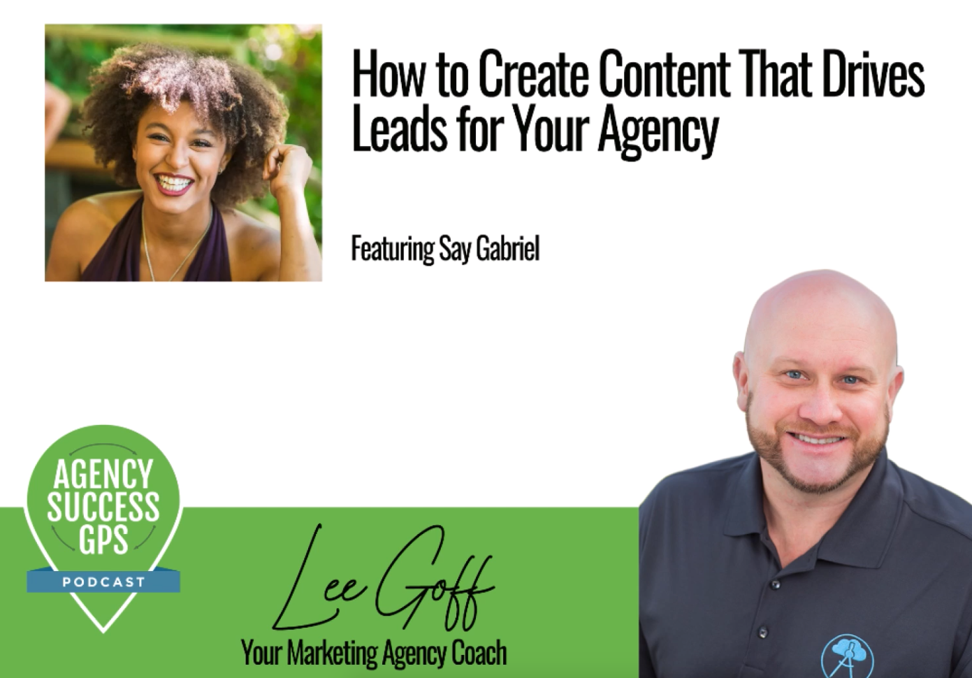 [PODCAST] Say Gabriel – 5 Point Content Framework for Agencies