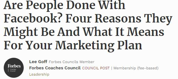 Forbes Article: Is Facebook Still a Viable Platform for Your Marketing Agency to Bank it's Recurring Revenue/Future On?