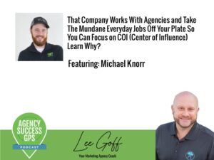 [PODCAST] – Michael Knorr – That Company – The Most Scalable, White Label Provider For SEO, PPC, and Social Media Services