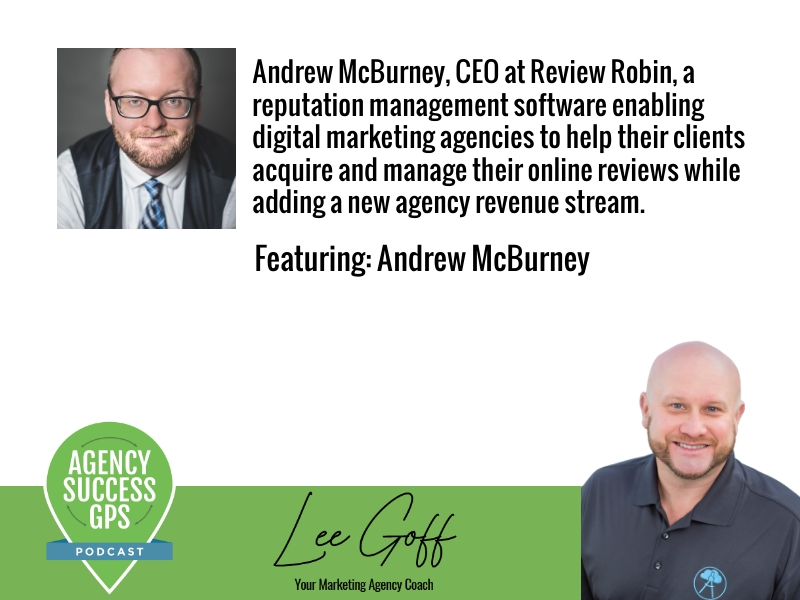 [PODCAST] – Andrew McBurney – Review Robin – SAS Platform Designed Specifically For and By an Agency Owner